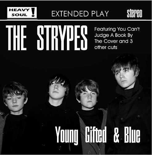 THE STRYPES - Young, Gifted & Blue 7 EP - DEBUT 350 only OR033HS